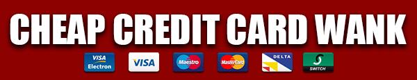credit card wank